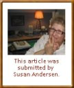 This article was submitted by Susan Andersen.